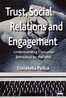 Trust, Social Relations and Engagement